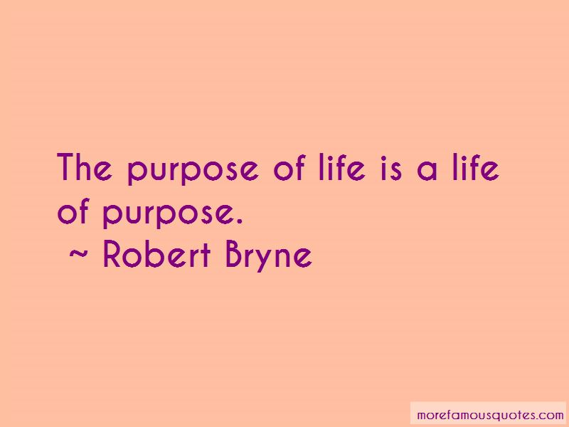Robert Bryne Quotes