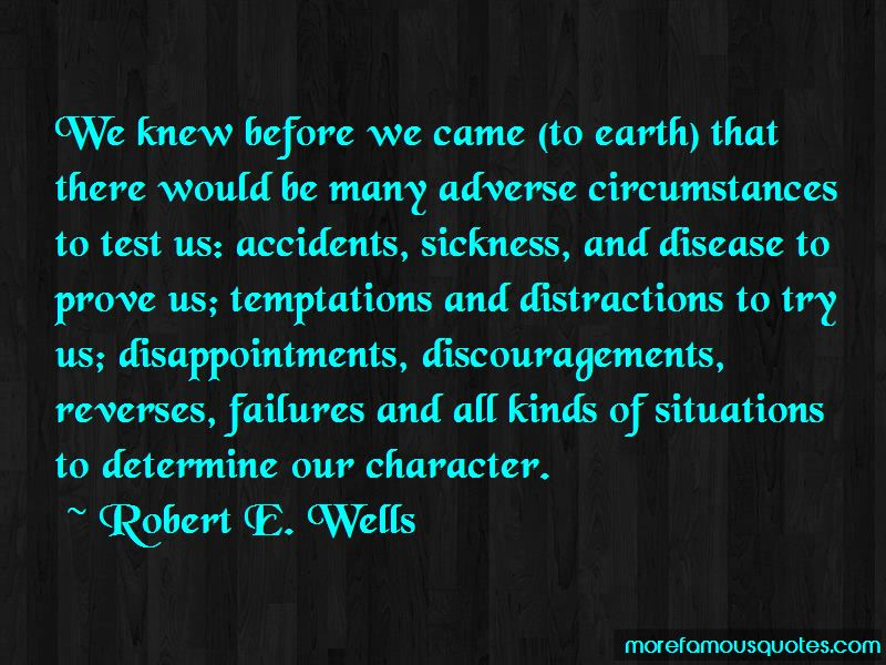 Robert E. Wells Quotes Pictures 4