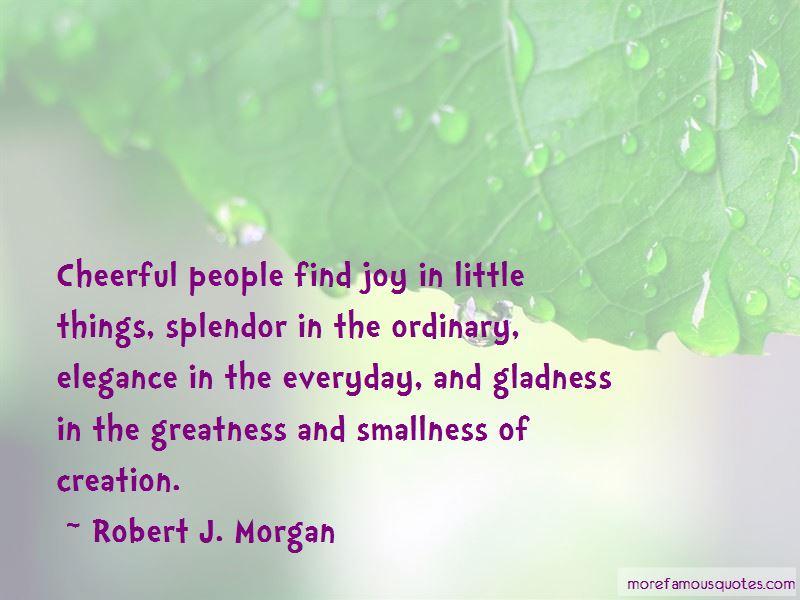Robert J. Morgan Quotes Pictures 3