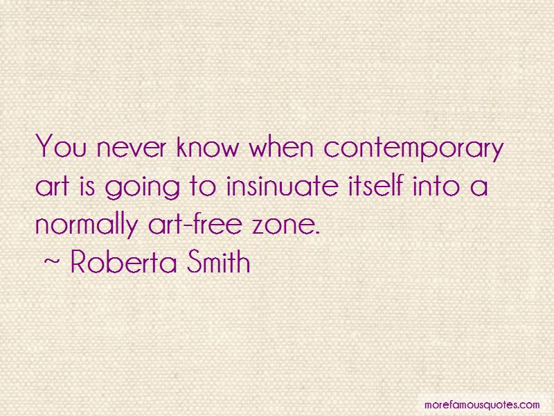 Roberta Smith Quotes Pictures 2