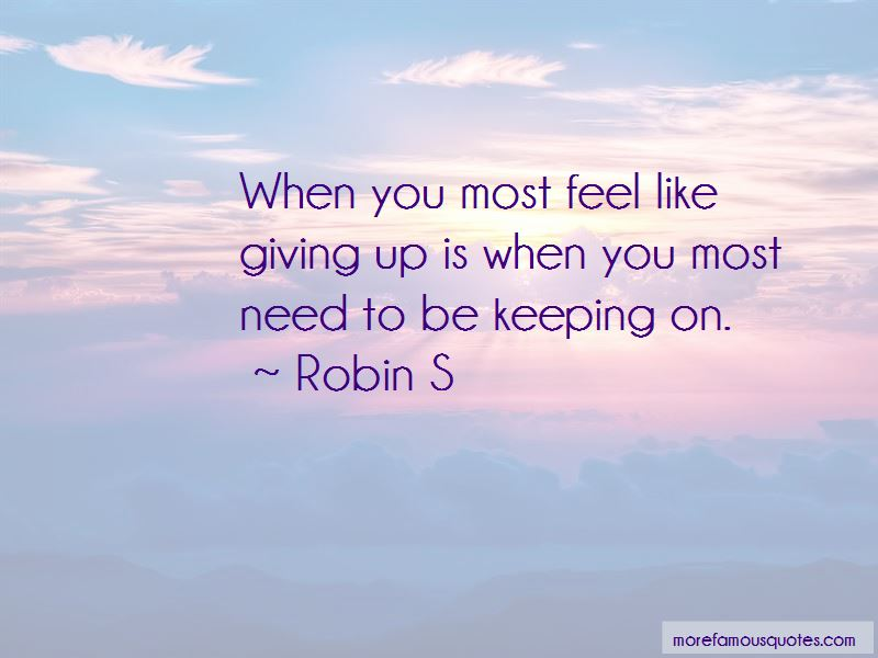 Robin S Quotes Pictures 4