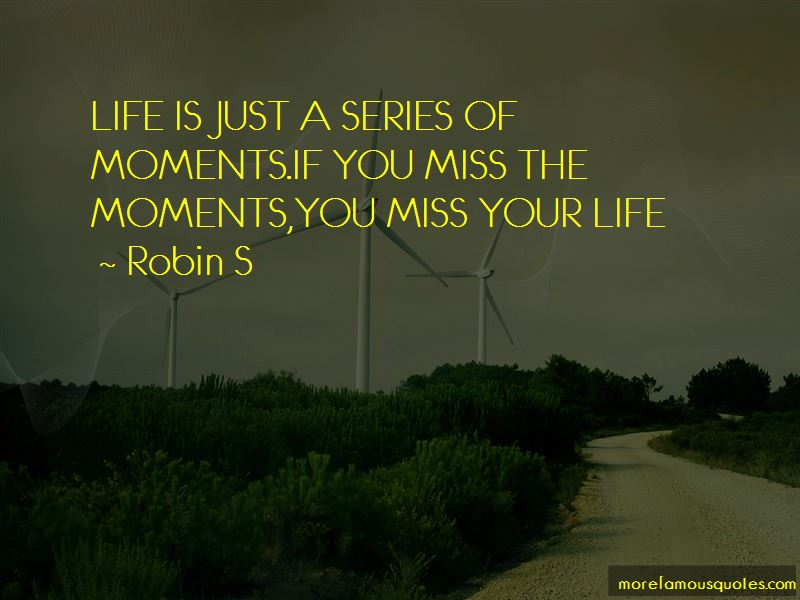 Robin S Quotes