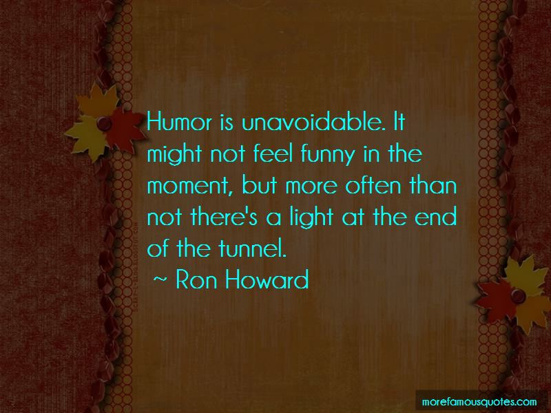 Ron Howard Quotes Pictures 2