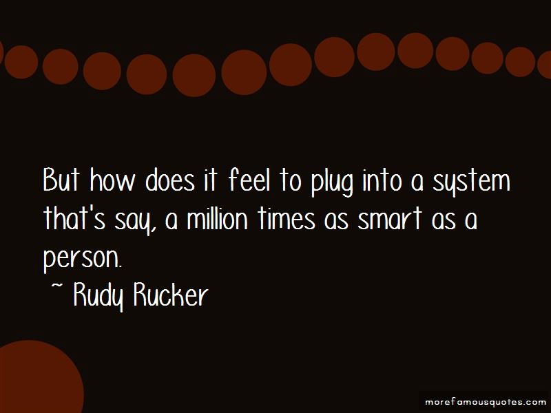 Rudy Rucker Quotes Pictures 4