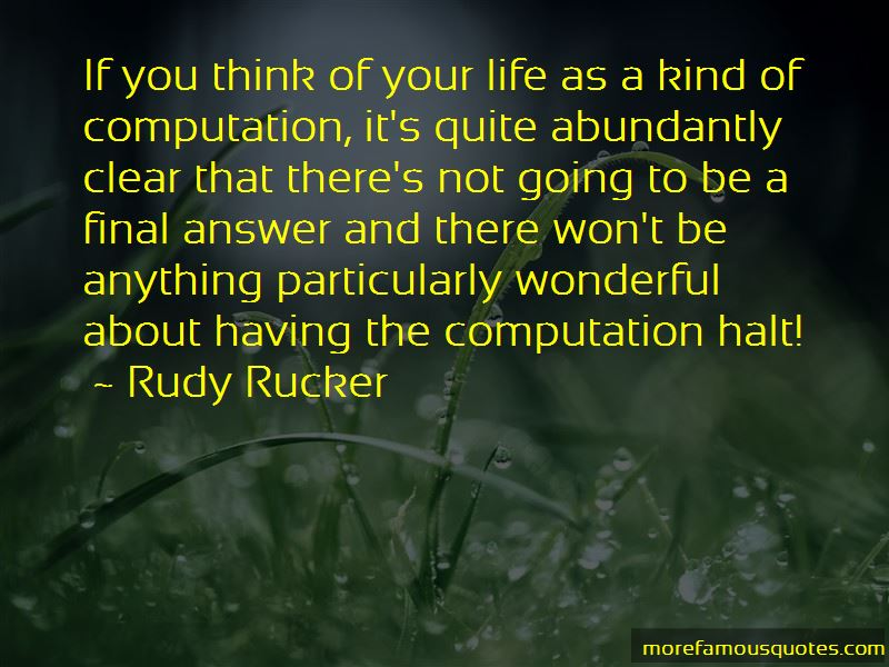 Rudy Rucker Quotes