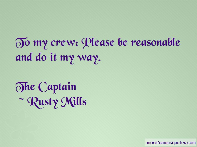 Rusty Mills Quotes