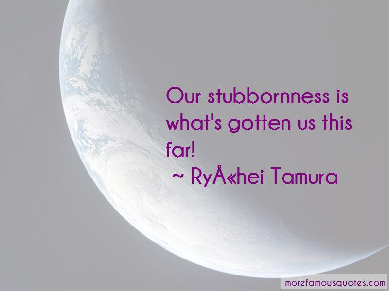Ryuhei Tamura Quotes Pictures 2