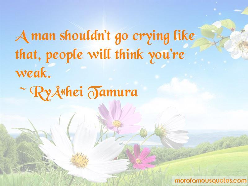 Ryuhei Tamura Quotes