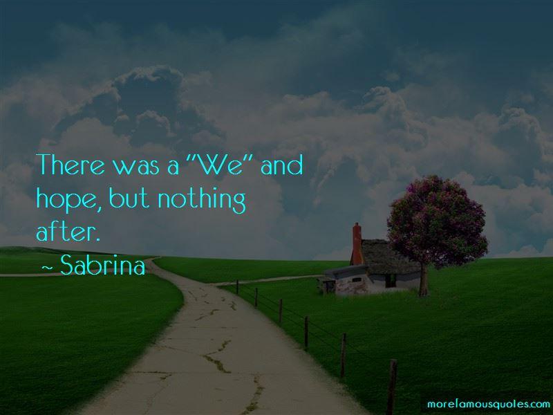 Sabrina Quotes