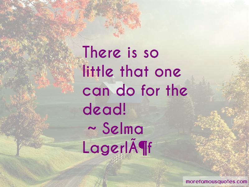 Selma Ottilia Lovisa Lagerlof Quotes Pictures 3