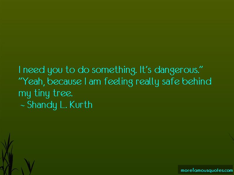 Shandy L. Kurth Quotes Pictures 4