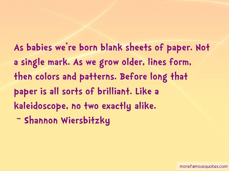 Shannon Wiersbitzky Quotes