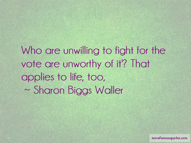 Sharon Biggs Waller Quotes Pictures 4