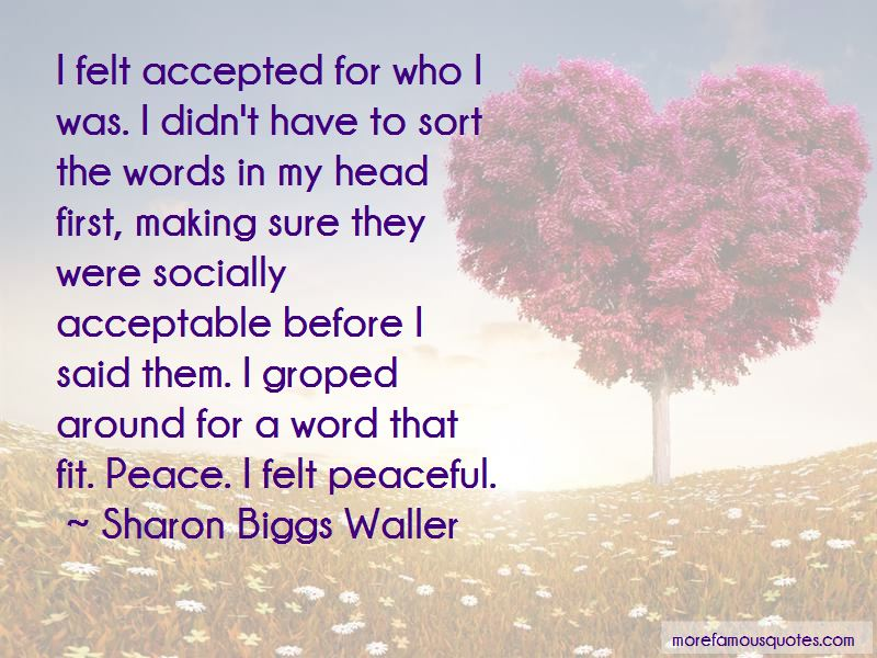 Sharon Biggs Waller Quotes