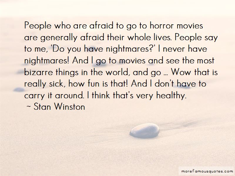 Stan Winston Quotes Pictures 2