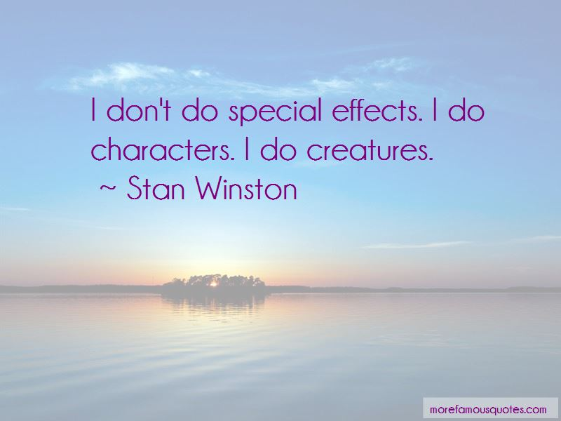 Stan Winston Quotes