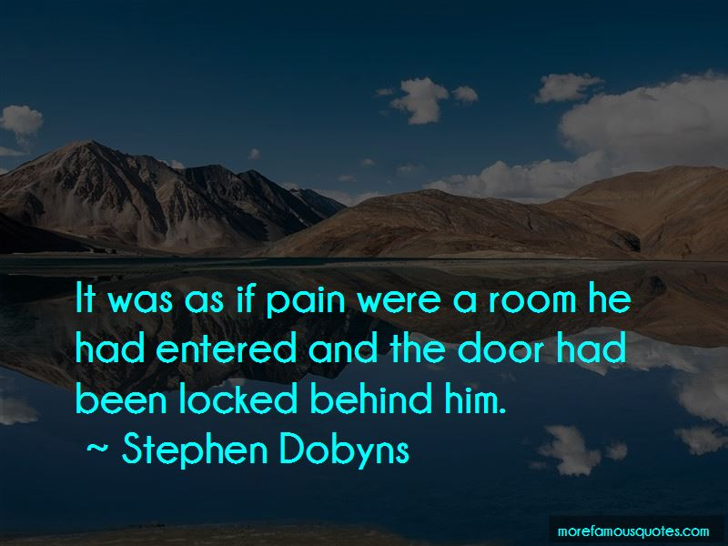 Stephen Dobyns Quotes