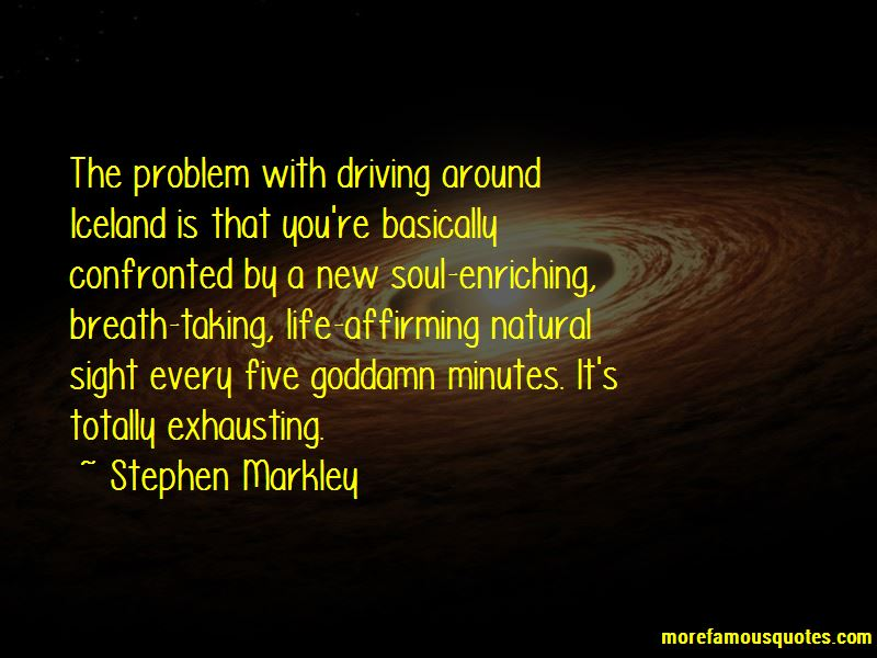 Stephen Markley Quotes