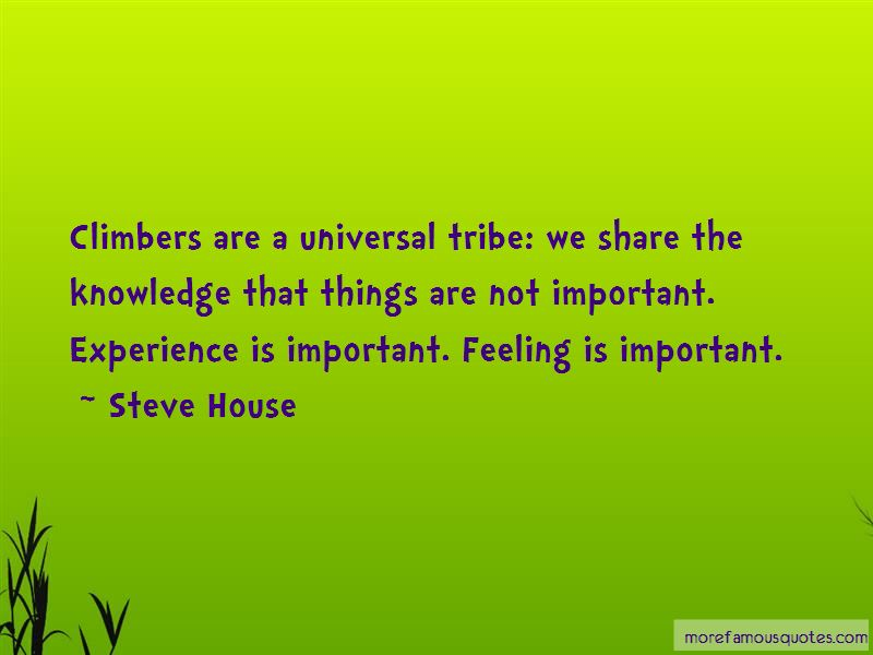Steve House Quotes Pictures 4