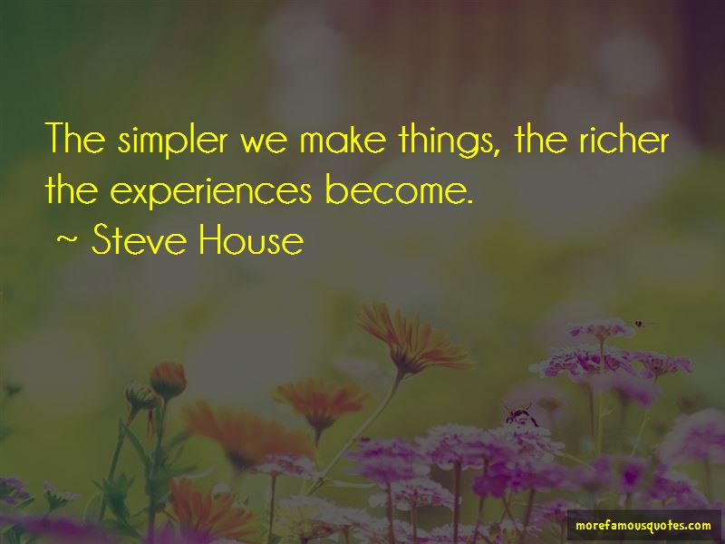 Steve House Quotes