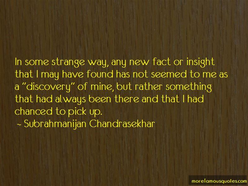 Subrahmanijan Chandrasekhar Quotes Pictures 2