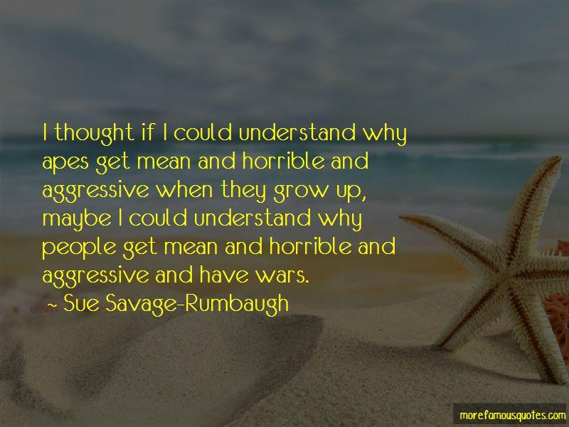 Sue Savage-Rumbaugh Quotes Pictures 2