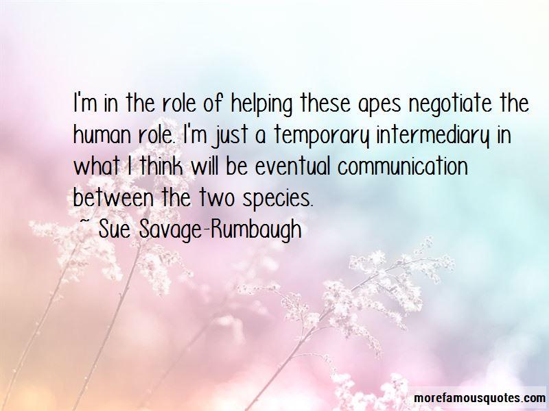 Sue Savage-Rumbaugh Quotes Pictures 3