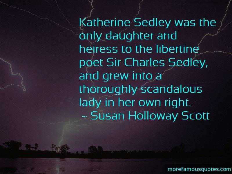 Susan Holloway Scott Quotes