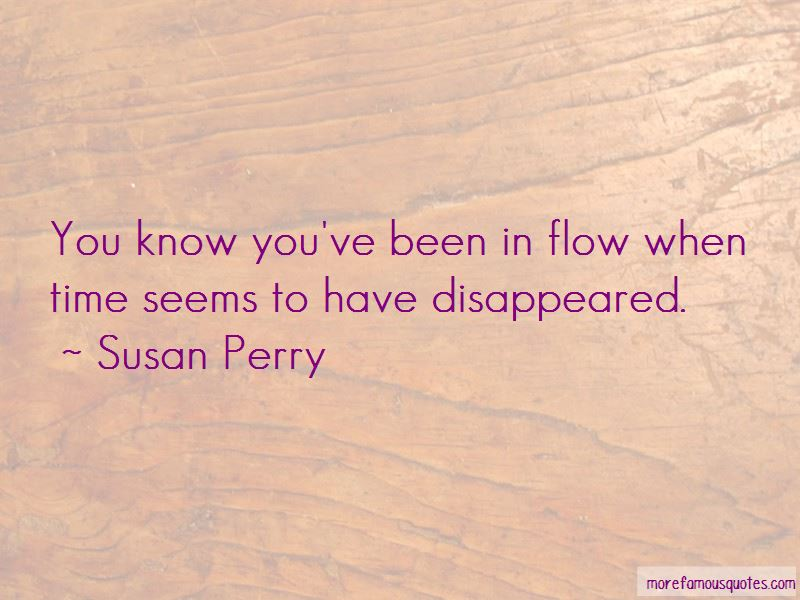 Susan Perry Quotes