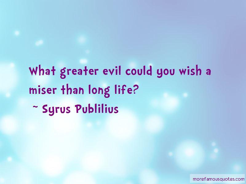 Syrus Publilius Quotes