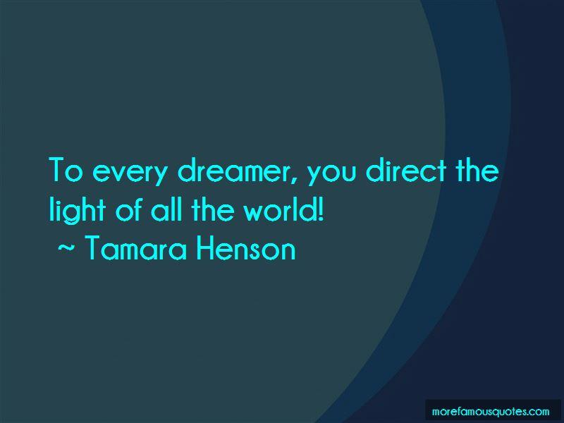 Tamara Henson Quotes