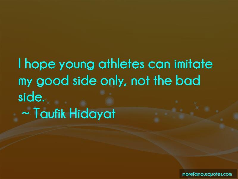 Taufik Hidayat Quotes Pictures 2