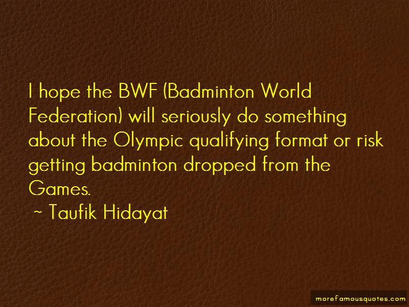 Taufik Hidayat Quotes Pictures 4