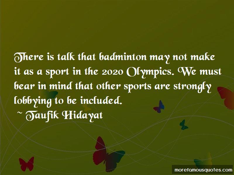 Taufik Hidayat Quotes