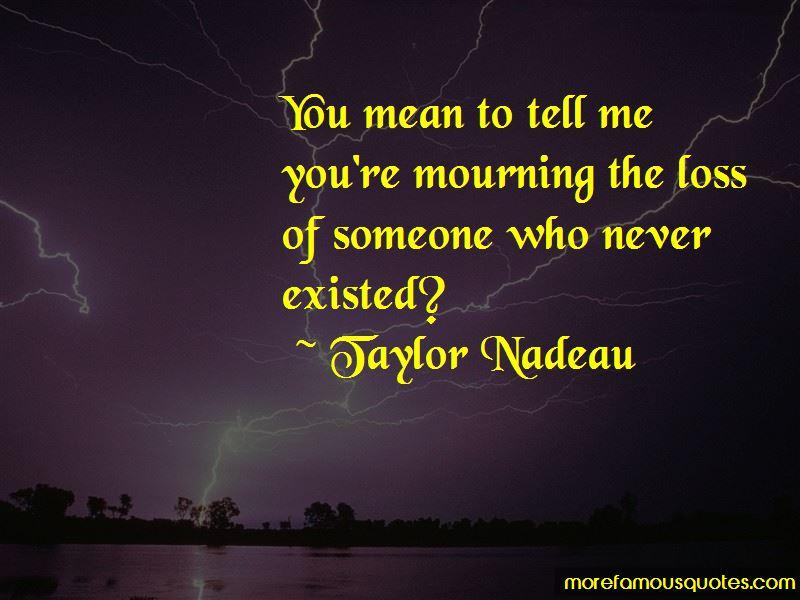 Taylor Nadeau Quotes Pictures 2