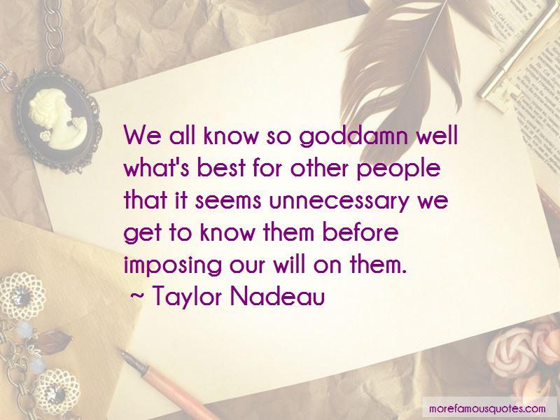 Taylor Nadeau Quotes Pictures 3