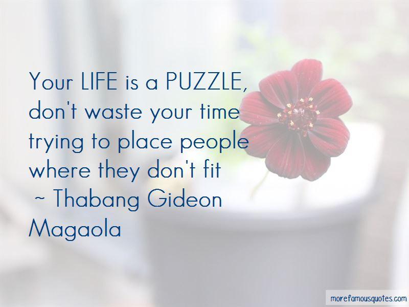 Thabang Gideon Magaola Quotes