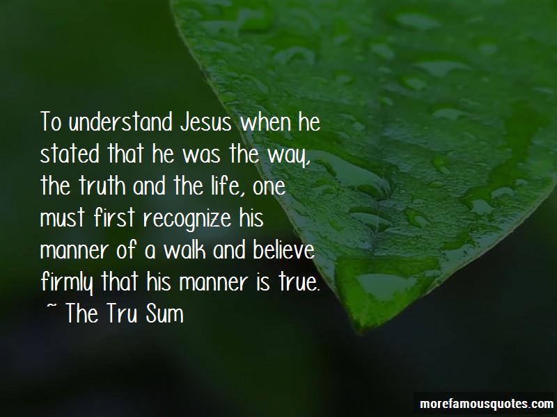 The Tru Sum Quotes