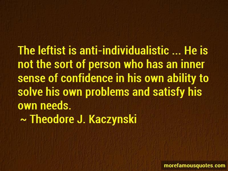 Theodore J. Kaczynski Quotes Pictures 3
