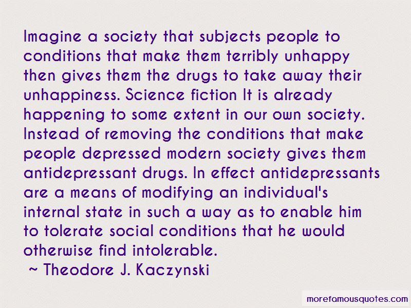 Theodore J. Kaczynski Quotes