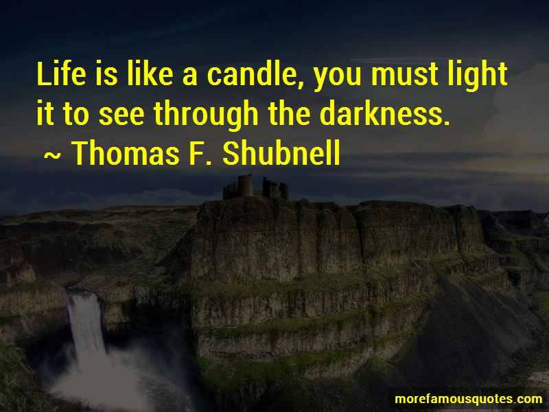 Thomas F. Shubnell Quotes Pictures 2