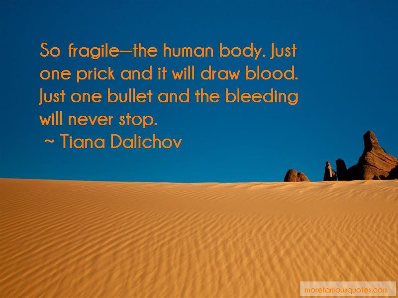 Tiana Dalichov Quotes Pictures 2
