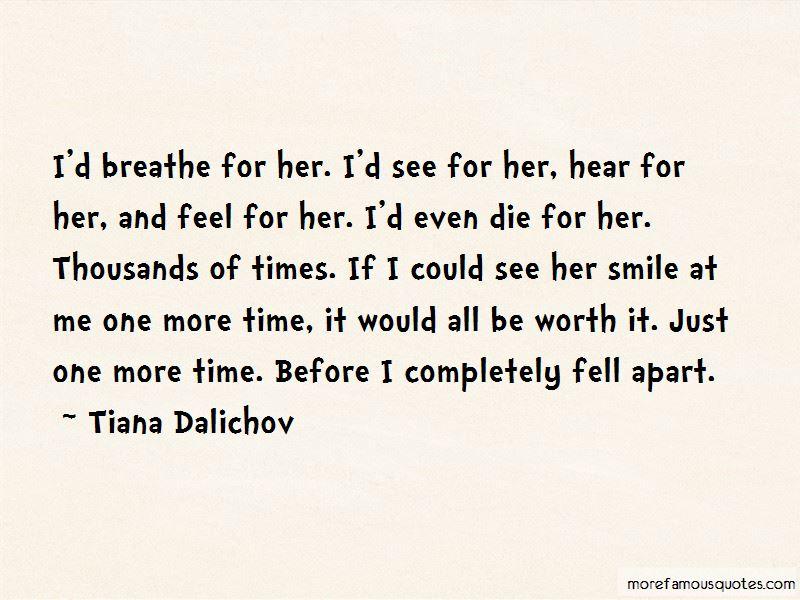 Tiana Dalichov Quotes Pictures 3