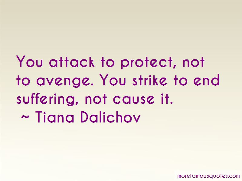 Tiana Dalichov Quotes Pictures 4