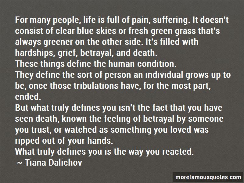 Tiana Dalichov Quotes