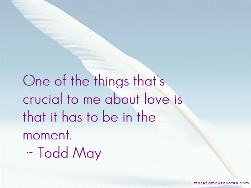 Todd May Quotes Pictures 4