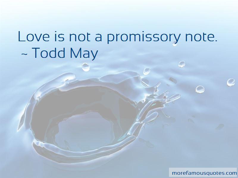 Todd May Quotes