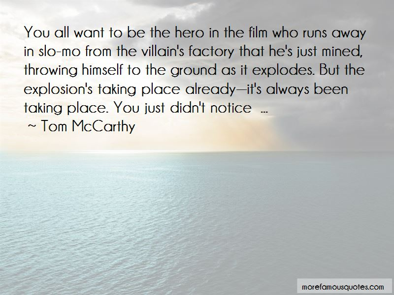 Tom McCarthy Quotes Pictures 2