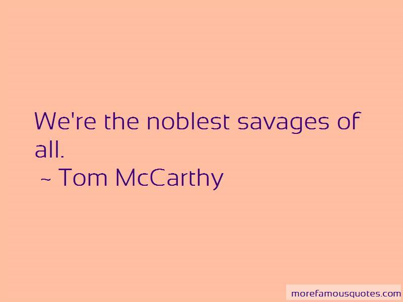 Tom McCarthy Quotes