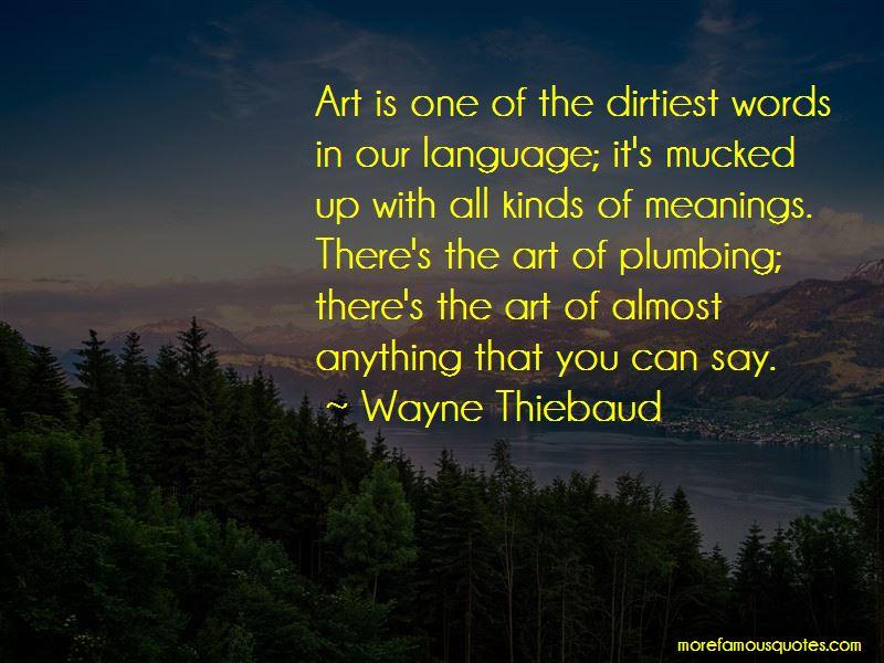 Wayne Thiebaud Quotes Pictures 2